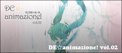 DE☆animazione! vol.02
